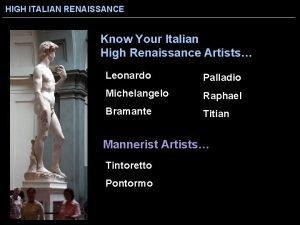 HIGH ITALIAN RENAISSANCE Know Your Italian High Renaissance