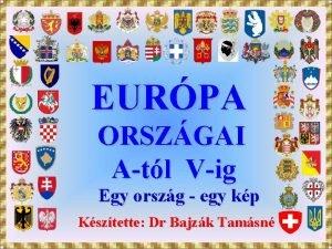 EURPA ORSZGAI Atl Vig Egy orszg egy kp