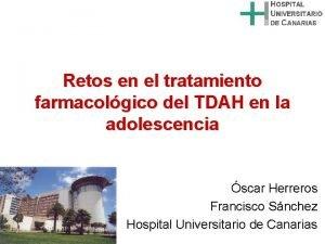 Retos en el tratamiento farmacolgico del TDAH en