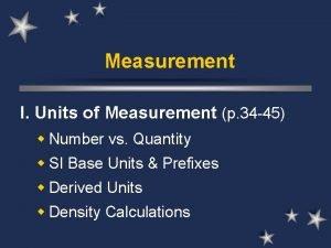 Measurement I Units of Measurement p 34 45