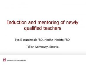Induction and mentoring of newly qualified teachers Eve