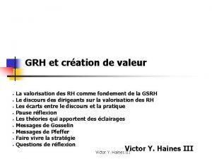 GRH et cration de valeur La valorisation des