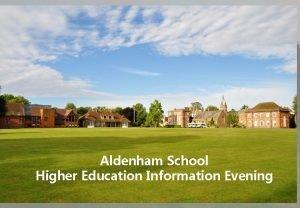 Aldenham School Higher Education Information Evening Programme Part