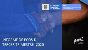 INFORME DE PQRSD TERCER TRIMESTRE 2020 01 Objetivo