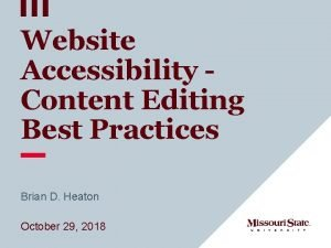 Website Accessibility Content Editing Best Practices Brian D