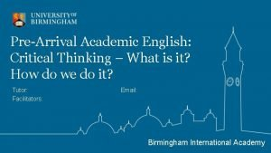 PreArrival Academic English Critical Thinking What is it