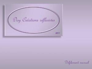 Day Crations rflexives 2011 Dfilement manuel La grande
