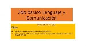 2 do bsico Lenguaje y Comunicacin Semana del
