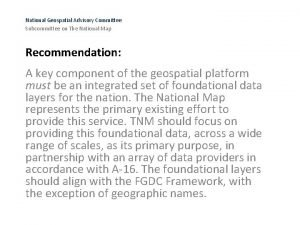 National Geospatial Advisory Committee Subcommittee on The National