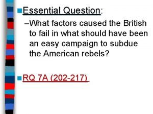 n Essential Question Essential Question What factors caused