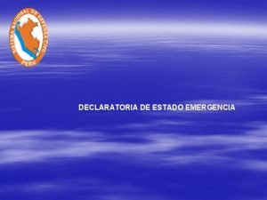 DECLARATORIA DE ESTADO EMERGENCIA BASE LEGAL ARTICULO 137