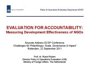 Policy Operations Evaluation Department IOB EVALUATION FOR ACCOUNTABILITY