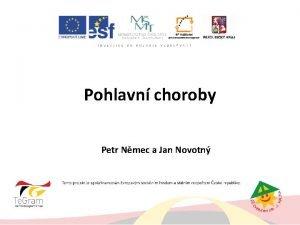 Pohlavn choroby Petr Nmec a Jan Novotn Pohlavn