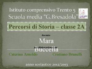 Istituto comprensivo Trento 5 Scuola media G Bresadola