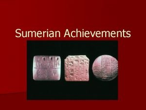 Sumerian Achievements The Arch n This pointed arch