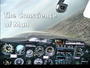 The Conscience of Man What is the Conscience