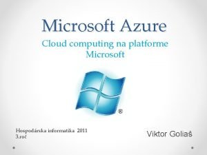 Microsoft Azure Cloud computing na platforme Microsoft Hospodrska