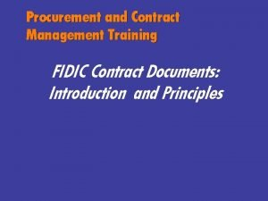 Procurement and Contract Management Training FIDIC Contract Documents