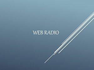 WEB RADIO Web radio online radio eradio cyber