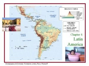 Latin America Reference Chapter 4 Latin America Fig
