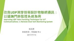 UDP Improving UDP Hole Punching Technique For Io
