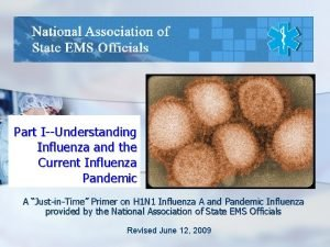 Part IUnderstanding Influenza and the Current Influenza Pandemic