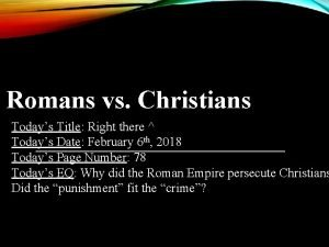 Romans vs Christians Todays Title Right there Todays
