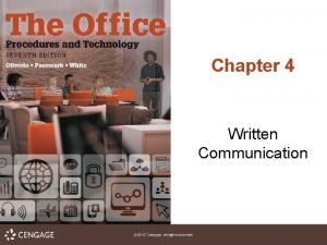 Chapter 4 Written Communication Written Communication 4 1