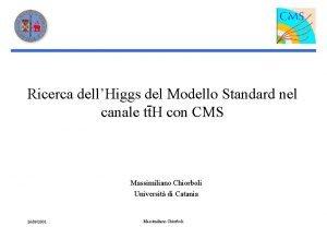 Ricerca dellHiggs del Modello Standard nel canale tt