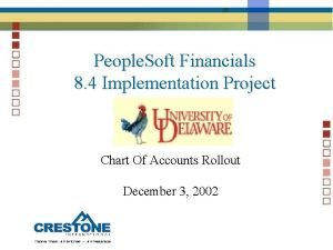 People Soft Financials 8 4 Implementation Project Chart
