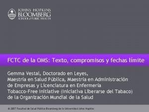 FCTC de la OMS Texto compromisos y fechas