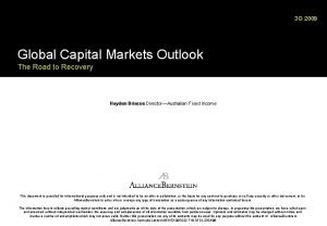 3 Q 2009 Global Capital Markets Outlook The