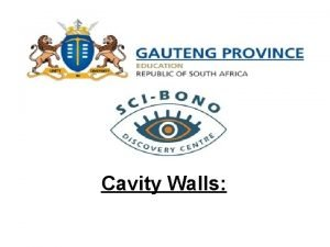 Cavity Walls What is a cavity wall A
