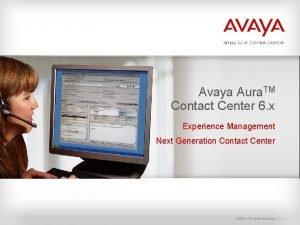 Avaya Aura TM Contact Center 6 x Avaya