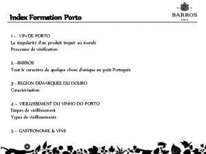 Index Formation Porto 1 VIN DE PORTO La