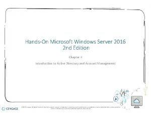 HandsOn Microsoft Windows Server 2016 2 nd Edition