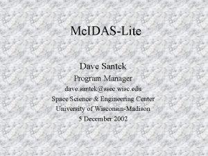 Mc IDASLite Dave Santek Program Manager dave santekssec