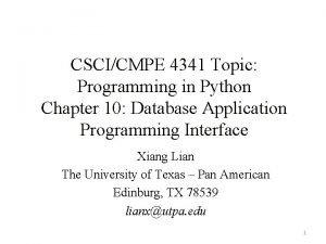 CSCICMPE 4341 Topic Programming in Python Chapter 10