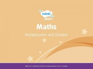 Maths Multiplication and Division Year One Maths Year