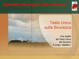 Sportello Sicurezza CGIL Genova Testo Unico sulla Sicurezza