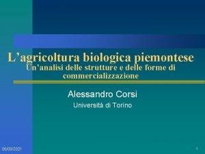 Lagricoltura biologica piemontese Unanalisi delle strutture e delle