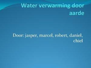 Water verwarming door aarde Door jasper marcel robert