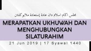 21 Jun 2019 17 Syawal 1440 Untuk mencapai