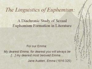 The Linguistics of Euphemism A Diachronic Study of