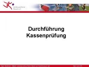 Durchfhrung Kassenprfung Edgar Oberlnder Mitglied Landesausschuss Recht Steuern
