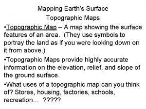 Mapping Earths Surface Topographic Maps Topographic Map A