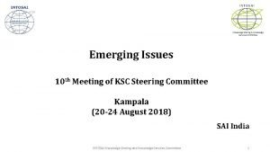 INTOSAI Knowledge Sharing Knowledge Services Committee Emerging Issues