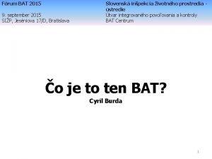 Frum BAT 2015 9 september 2015 SIP Jesniova
