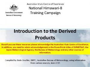 Australian VLab Centre of Excellence National Himawari8 Training