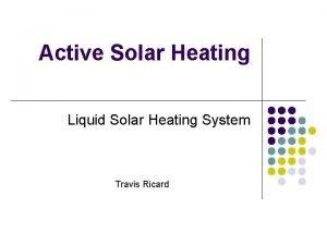 Active Solar Heating Liquid Solar Heating System Travis